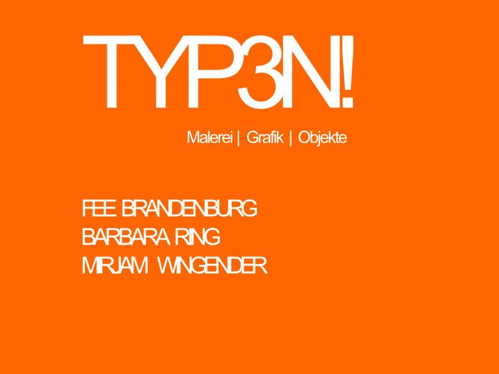 TYP3N! – Ausstellung im hafenkult Duisburg